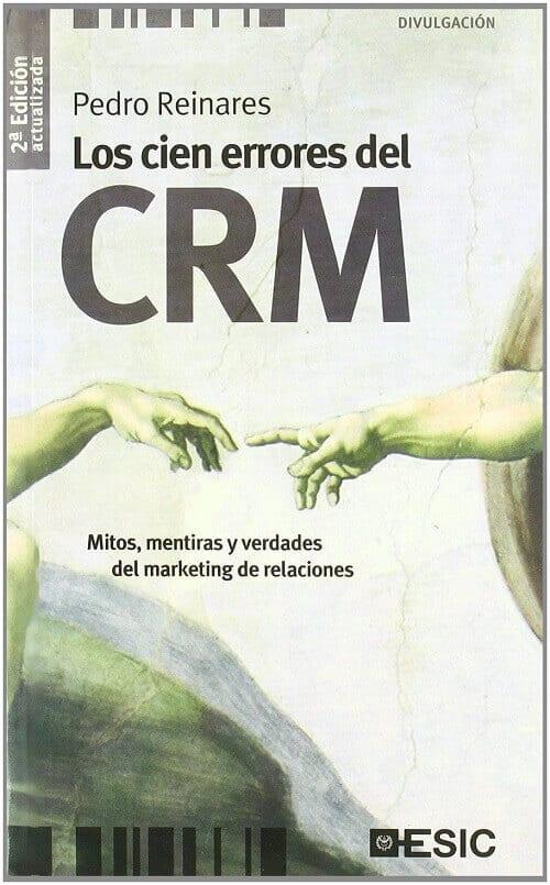 Mejores libros de Marketing 2019: Los cien errores del CRM - Pedro Reinares