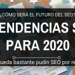 Tendencias SEO para 2020