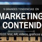 Tendencias en marketing de contenidos para 2020